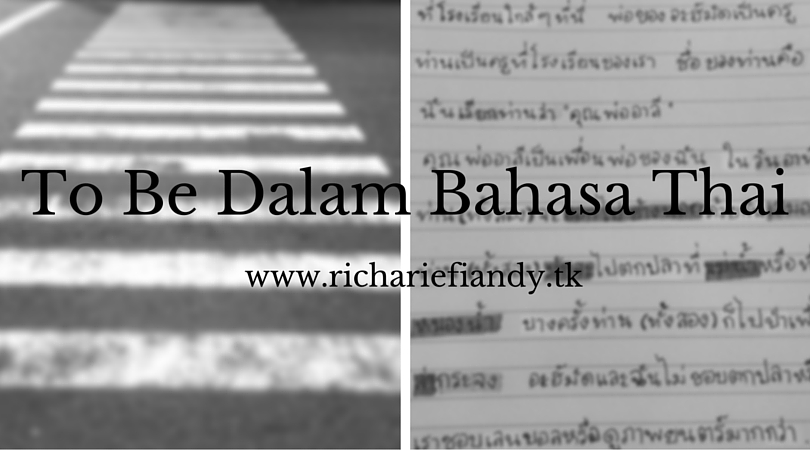 To Be Dalam Bahasa Thai